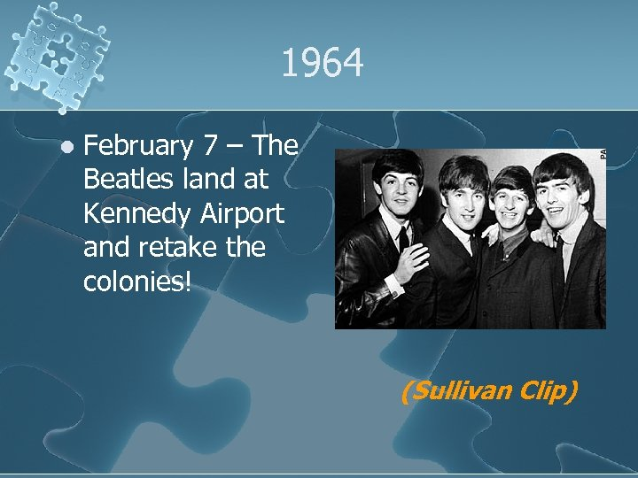 1964 l February 7 – The Beatles land at Kennedy Airport and retake the
