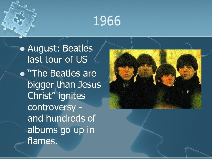 """1966 August: Beatles last tour of US l """"The Beatles are bigger than Jesus"""
