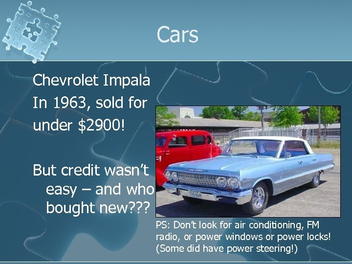 Cars Chevrolet Impala In 1963, sold for under $2900! But credit wasn't easy –