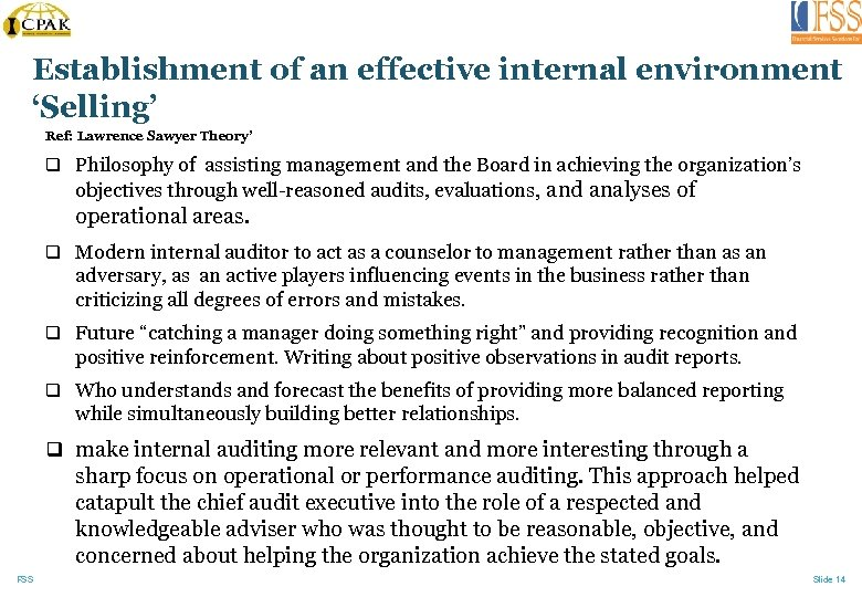 Establishment of an effective internal environment 'Selling' Ref: Lawrence Sawyer Theory' q Philosophy of