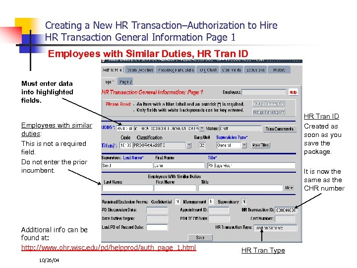Creating a New HR Transaction–Authorization to Hire HR Transaction General Information Page 1 Employees