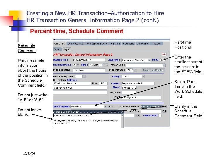 Creating a New HR Transaction–Authorization to Hire HR Transaction General Information Page 2 (cont.