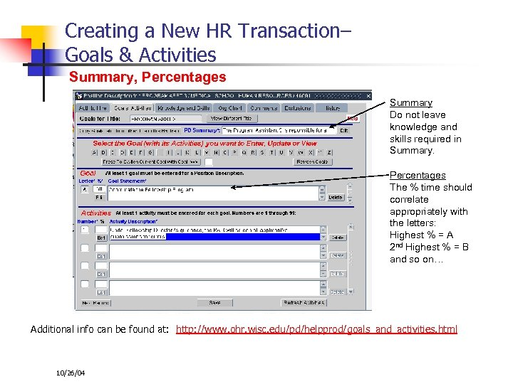 Creating a New HR Transaction– Goals & Activities Summary, Percentages Summary Do not leave