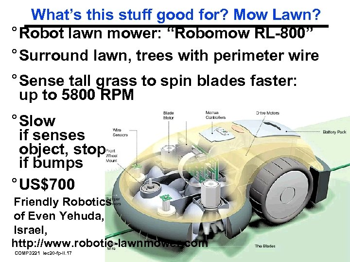"""What's this stuff good for? Mow Lawn? ° Robot lawn mower: """"Robomow RL-800"""" °"""