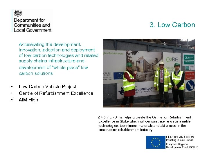 3. Low Carbon Accelerating the development, innovation, adoption and deployment of low carbon technologies