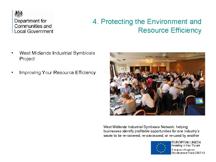 4. Protecting the Environment and Resource Efficiency • West Midlands Industrial Symbiosis Project •