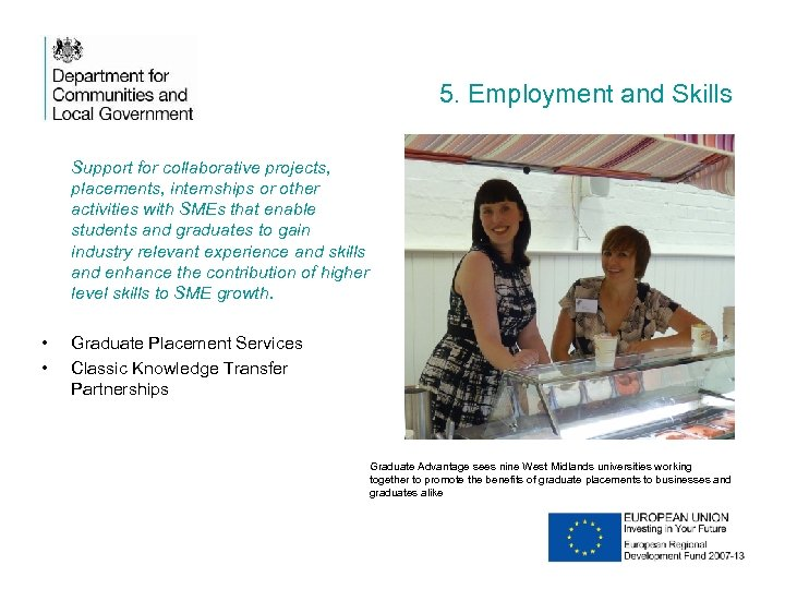5. Employment and Skills Support for collaborative projects, placements, internships or other activities with