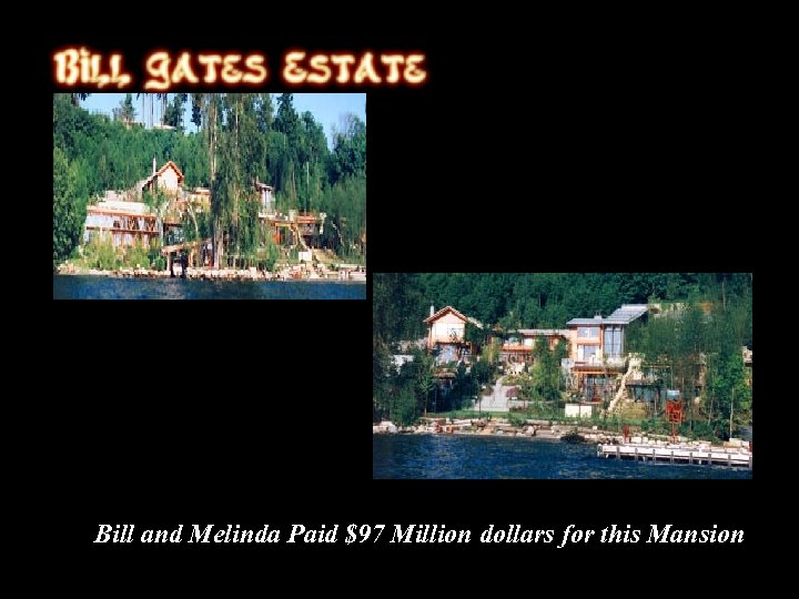 Bill and Melinda Paid $97 Million dollars for this Mansion