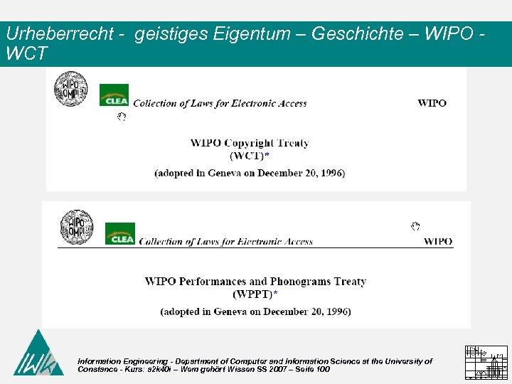 Urheberrecht - geistiges Eigentum – Geschichte – WIPO WCT Information Engineering - Department of