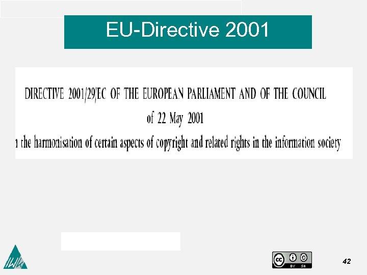 EU-Directive 2001 42