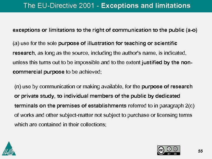 The EU-Directive 2001 - Exceptions and limitations exceptions or limitations to the right