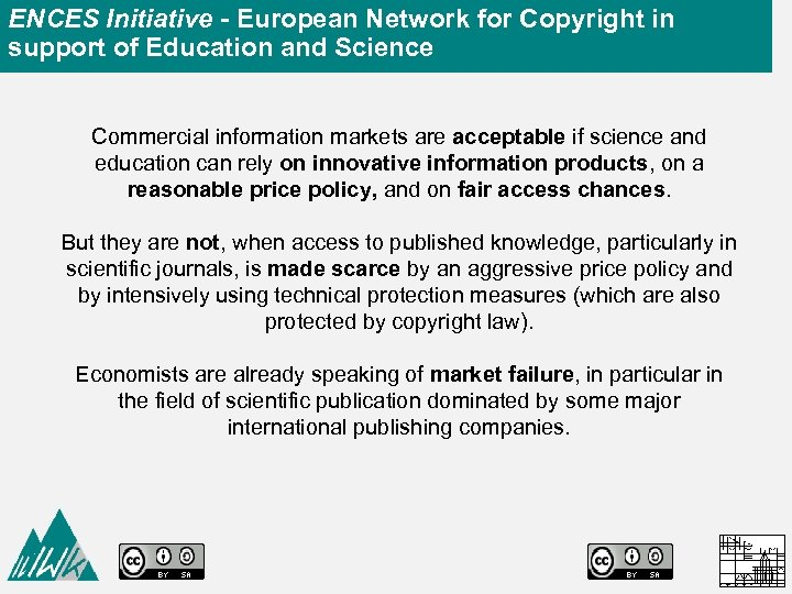 ENCES Initiative - European Network for Copyright in support of Education and Science Commercial