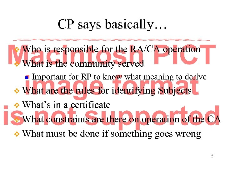 CP says basically… v Who is responsible for the RA/CA operation v What is