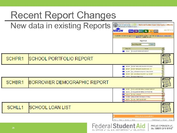 Recent Report Changes New data in existing Reports 26