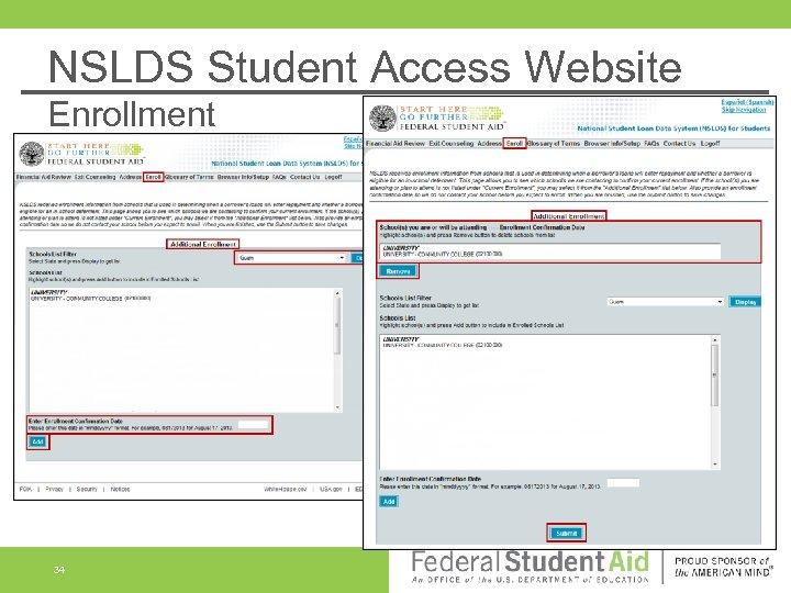 NSLDS Student Access Website Enrollment 34