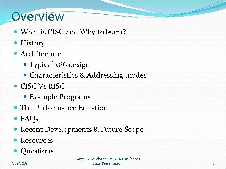Complex Instruction Set Computer Cisc Manish Kulkarni Department