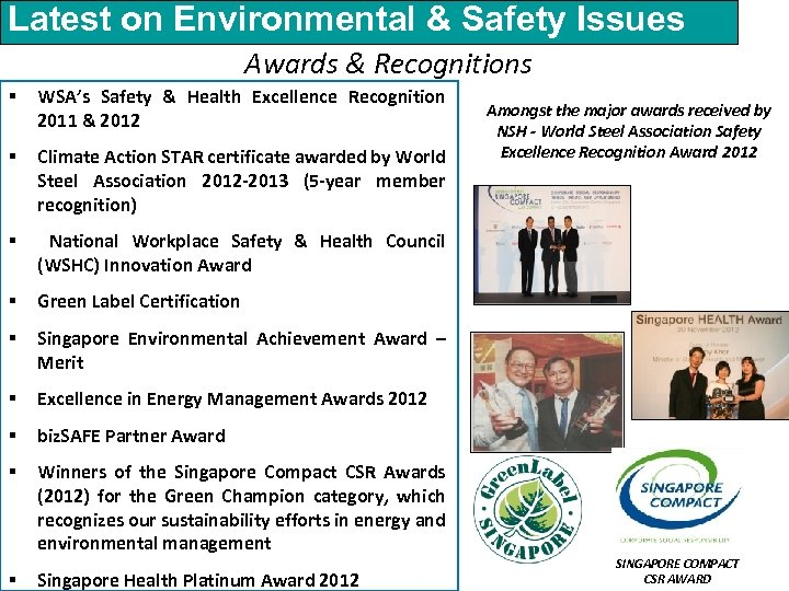 Latest on Environmental & Safety Issues Awards & Recognitions § WSA's Safety & Health