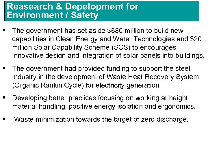Reasearch & Depelopment for Environment / Safety § The government has set aside $680