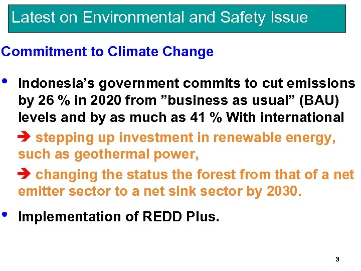 Latest on Environmental and Safety Issue Commitment to Climate Change • Indonesia's government commits