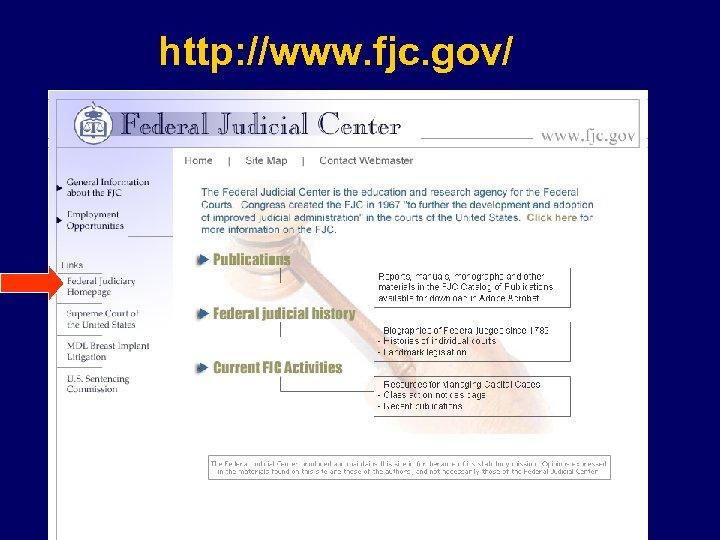 http: //www. fjc. gov/