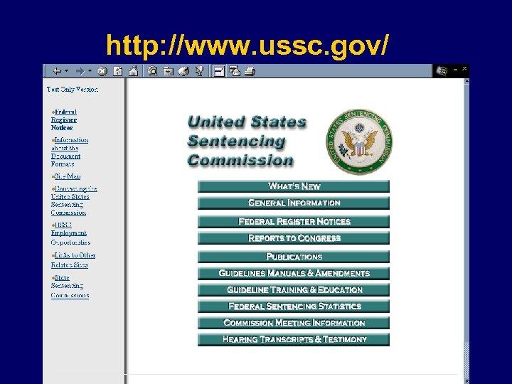 http: //www. ussc. gov/