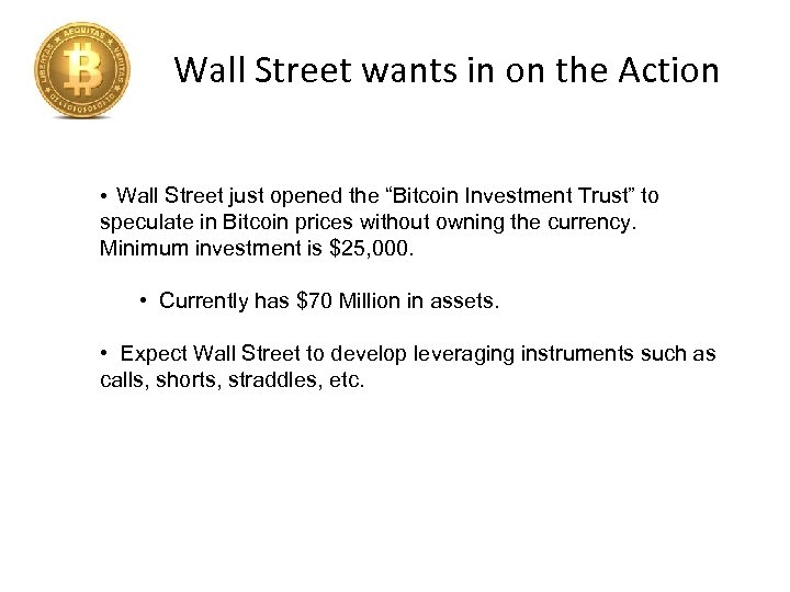 """Wall Street wants in on the Action • Wall Street just opened the """"Bitcoin"""