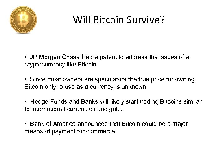 Will Bitcoin Survive? • JP Morgan Chase filed a patent to address the issues