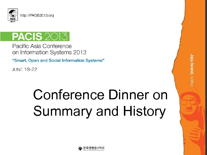 Conference Dinner on Summary and History