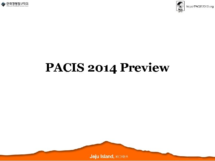 PACIS 2014 Preview
