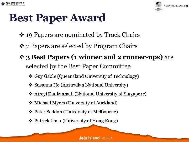 Best Paper Award v 19 Papers are nominated by Track Chairs v 7 Papers