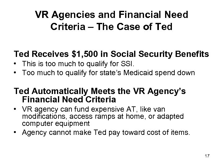 VR Agencies and Financial Need Criteria – The Case of Ted Receives $1, 500