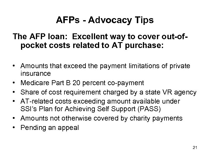 AFPs - Advocacy Tips The AFP loan: Excellent way to cover out-ofpocket costs related