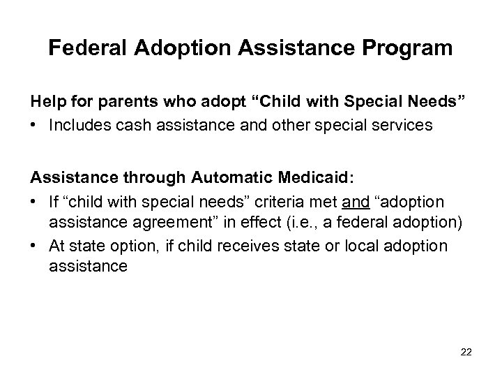 """Federal Adoption Assistance Program Help for parents who adopt """"Child with Special Needs"""" •"""