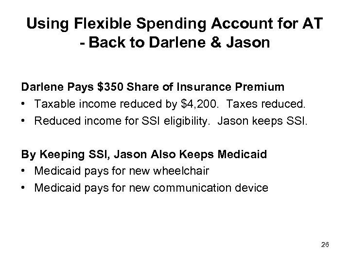 Using Flexible Spending Account for AT - Back to Darlene & Jason Darlene Pays