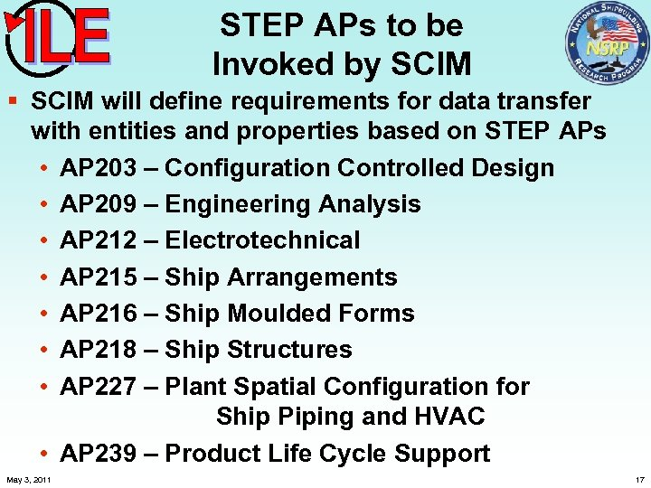 STEP APs to be Invoked by SCIM § SCIM will define requirements for data