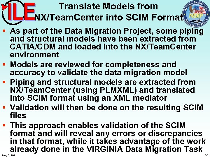 Translate Models from NX/Team. Center into SCIM Format § As part of the Data