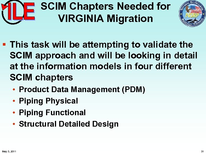 SCIM Chapters Needed for VIRGINIA Migration § This task will be attempting to validate
