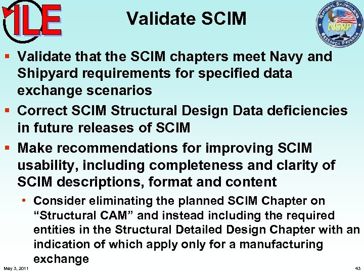 Validate SCIM § Validate that the SCIM chapters meet Navy and Shipyard requirements for