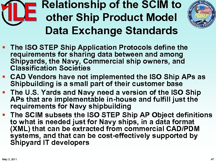 Relationship of the SCIM to other Ship Product Model Data Exchange Standards § The