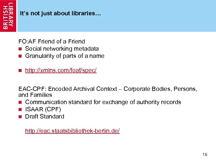 It's not just about libraries… FO: AF Friend of a Friend n Social networking