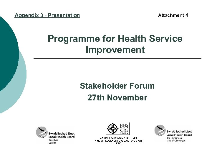 Appendix 3 - Presentation Attachment 4 Programme for Health Service Improvement Stakeholder Forum 27