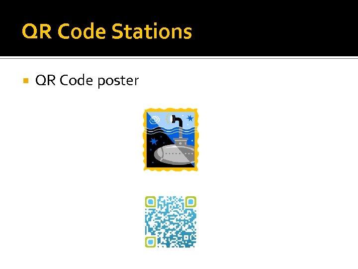 QR Code Stations QR Code poster