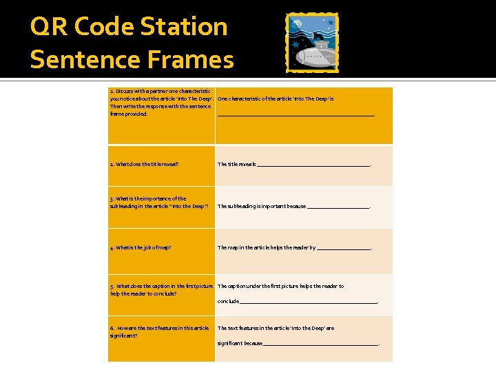 QR Code Station Sentence Frames 1. Discuss with a partner one characteristic you notice