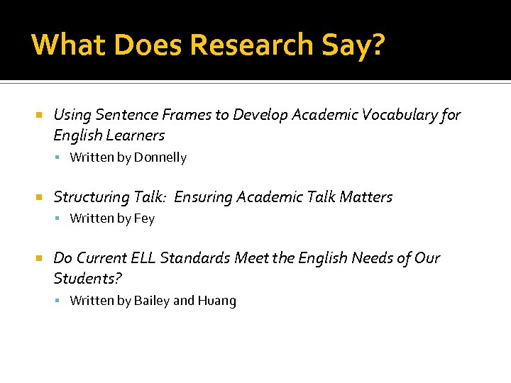 What Does Research Say? Using Sentence Frames to Develop Academic Vocabulary for English Learners