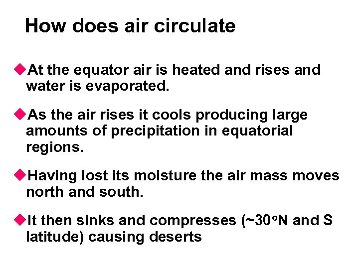 How does air circulate u. At the equator air is heated and rises and