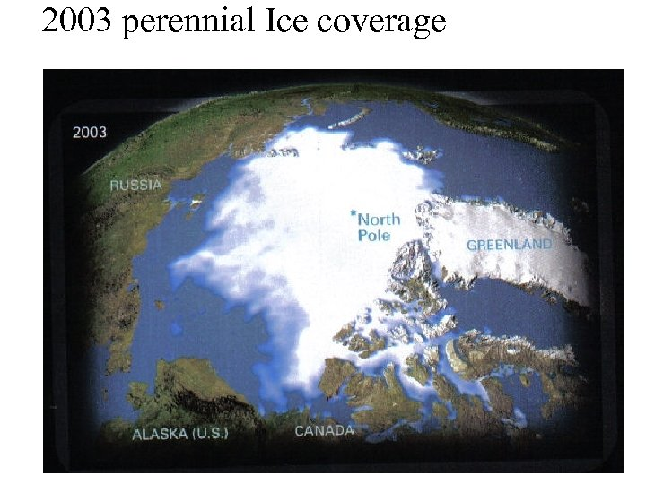 2003 perennial Ice coverage