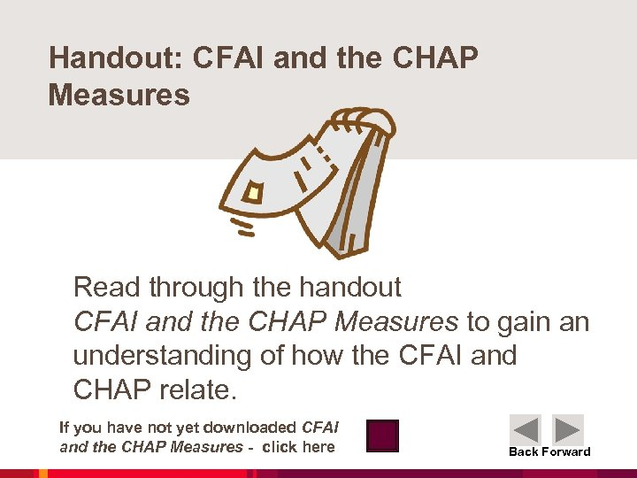 Handout: CFAI and the CHAP Measures Read through the handout CFAI and the CHAP