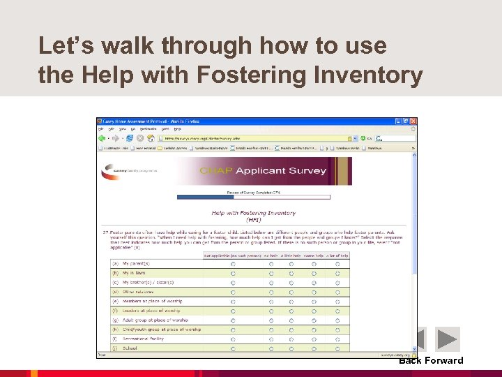 Let's walk through how to use the Help with Fostering Inventory Back Forward