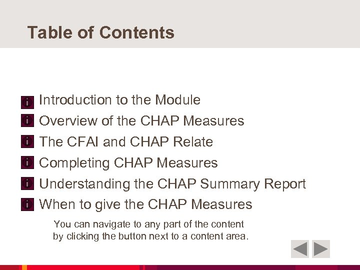 Table of Contents Introduction to the Module Overview of the CHAP Measures The CFAI