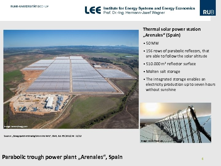 Institute for Energy Systems and Energy Economics Prof. Dr. -Ing. Hermann-Josef Wagner Thermal solar